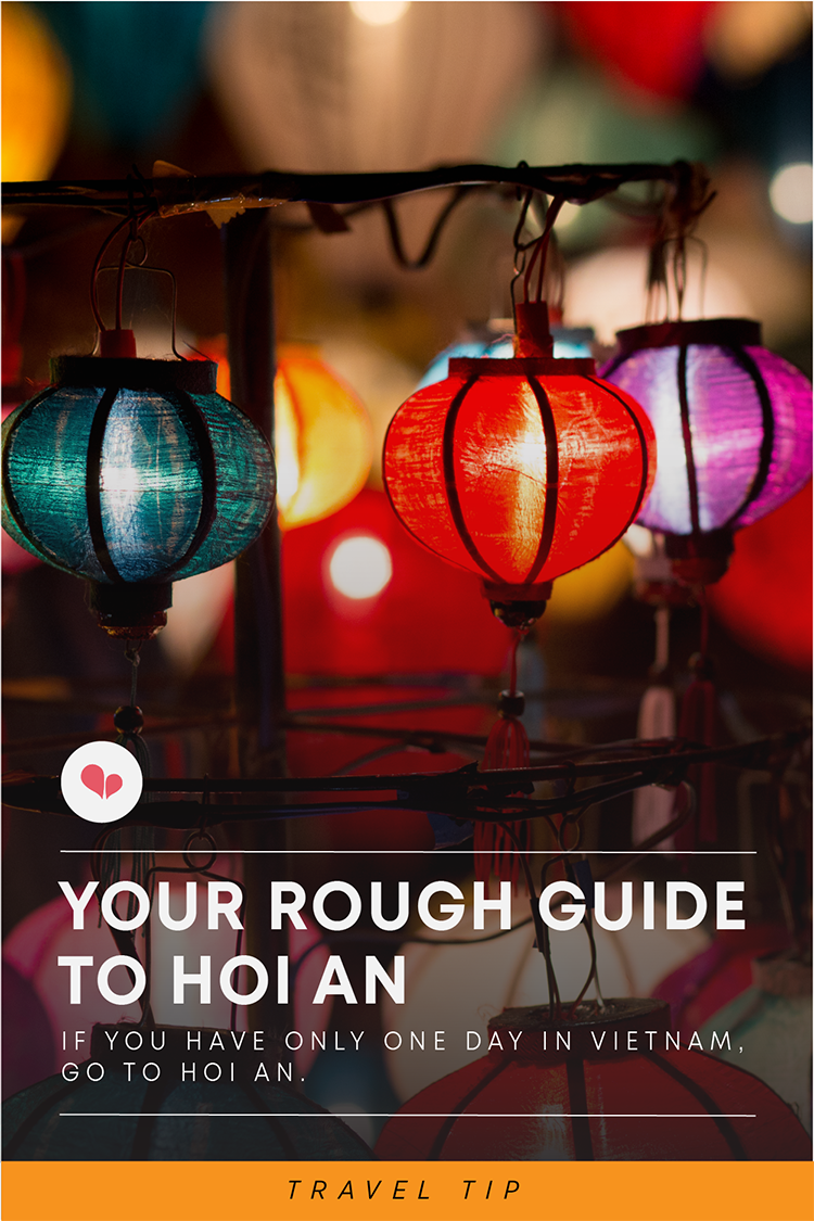 Rough guide to Hoi An